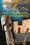 Image of Sacred Symbols of the Dogon: The Key to Advanced Science in the Ancient Egyptian Hieroglyphs