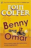 Eoin Colfer Benny and Omar by Colfer, Eoin (2009)