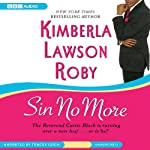 Sin No More (       UNABRIDGED) by Kimberla Lawson Roby Narrated by Tracey Leigh