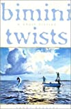 img - for Bimini Twists: A Short Fiction by Rodgers, Sandy (2001) Hardcover book / textbook / text book