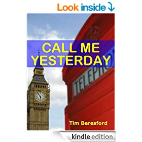 Call Me Yesterday (The Yesterday Trilogy Book 1)