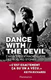 Dance with the devil : L'histoire extraordinaire des Rolling Stones