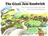 The Giant Jam Sandwich (0395160332) by John Vernon Lord