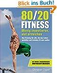 80/20-Fitness: Wenig investieren, vie...