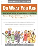 Do What You Are: Discover the Perfect Career for You Through the Secrets of Personality Type--Revised and Updated Edition Featuring E-careers for the 21st Century (0316880655) by Paul D. Tieger