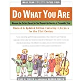 Do What You Are : Discover the Perfect Career for You Through the Secrets of Personality Type--Revised and Updated Edition Featuring E-careers for the 21st Century ~ Barbara Barron-Tieger