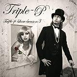 TRIPLE-P SHOW-SEASON3