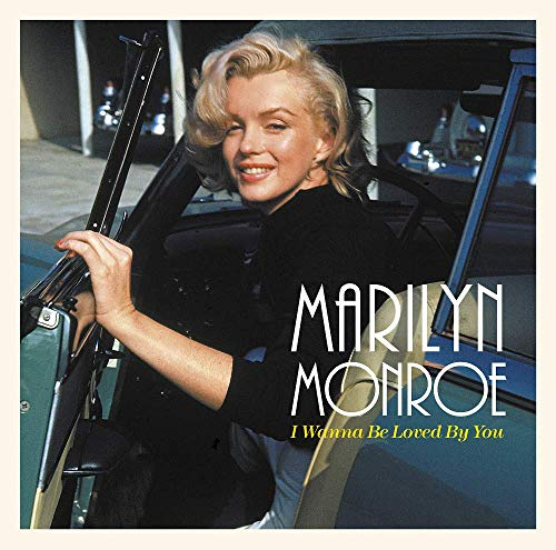 Vinilo : MARILYN MONROE - I Wanna Be Loved By You