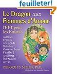 Le Dragon aux Flammes d'Amour: l'EFT...
