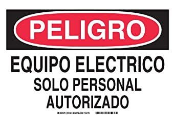 "37630 Self Sticking Polyester, 7"" X 10"" Peligro Sign Legend, ""Equipo"