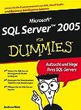 Microsoft SQL Server 2005 für Dummies. ... für Dummies (352770289X) by Andrew Watt