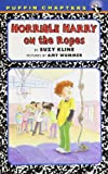 Horrible Harry on the Ropes (0142416959) by Kline, Suzy