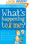 What's Happening to Me? (Boys): What'...