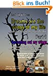 Dreams are the wings of my life - Par...