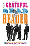 img - for The Grateful Dead Reader (Readers on American Musicians) book / textbook / text book
