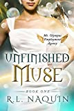 img - for Unfinished Muse (Mt. Olympus Employment Agency Book 1) book / textbook / text book