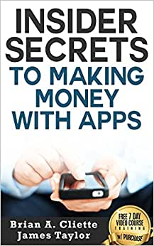 Insider Secrets To Making Money With Apps