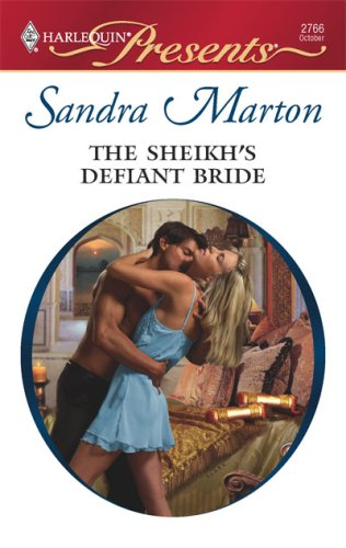 The Sheikh's Defiant Bride (Harlequin Presents)