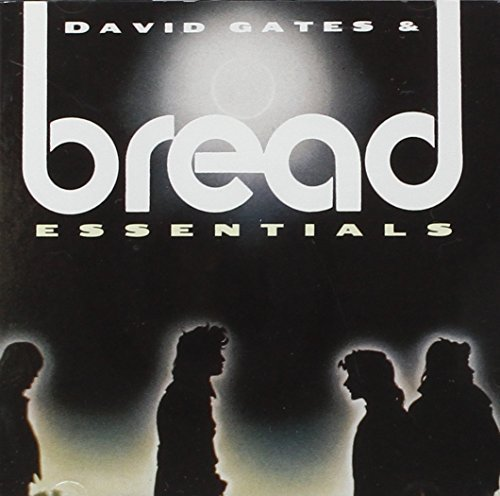 Bread - David Gates & Bread Essentials - Zortam Music