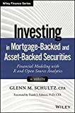 img - for Investing in Mortgage-Backed and Asset-Backed Securities, + Website: Financial Modeling with R and Open Source Analytics (Wiley Finance) by Glenn M. Schultz (2016-01-26) book / textbook / text book