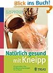 Nat�rlich gesund mit Kneipp: Fit und...