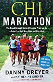 img - for Chi Marathon: The Breakthrough Natural Running Program for a Pain-Free Half Marathon and Marathon book / textbook / text book