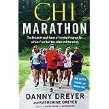 Chi Marathon: The Breakthrough Natural Running Program for a Pain-Free Half Marathon and Marathonby Danny Dreyer