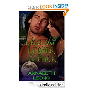 Amazon.com: Not The Leader Of The Pack eBook: Annabeth Leong: Kindle Store