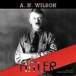 Hitler | A. N. Wilson