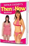 Natalie Cassidy's Then & Now Workout [DVD]