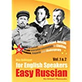 Easy Russian for English Speakers Vol. 1 & 2: Learn to Speak and Understand Russian; From everyday essentials to Chekhov, Pushkin, Gagarin and Shakespeareby Max Bollinger