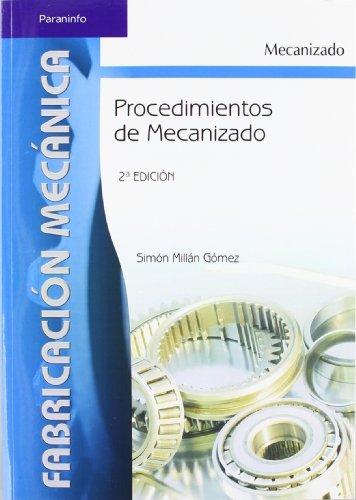 PROCEDIMIENTOS DE MECANIZADO