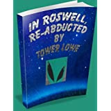 In Roswell, Re-Abducted (The New Mexico Chronicles)