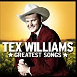 Tex Williams Greatest Songs