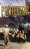 Protector: Book Fourteen of Foreigner by C. J. Cherryh