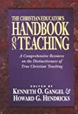Christian Educator's Handbook on Teaching, The