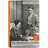 EL VIEJO COCINERO O CÉCILE Y LAS ESTRELLAS: (edición definitiva)