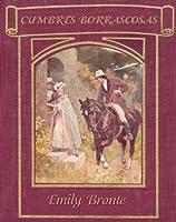 Cumbres Borrascosas (Biblioteca G�tica) (Spanish Edition)