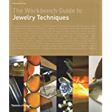 The Workbench Guide to Jewelry Techniquesby Anastasia Young