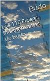 Las 115 Frases Indispensables de Buda