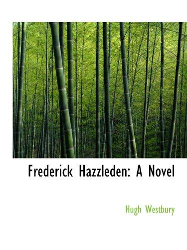 Frederick Hazzleden: A Novel