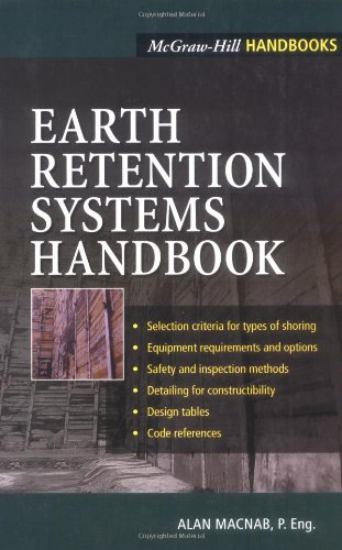Earth Retention Systems Handbook - McGraw-Hill Professional - 0071373314 - ISBN: 0071373314 - ISBN-13: 9780071373319