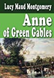 img - for Anne Of Green Gables - Unabridged And Complete book / textbook / text book