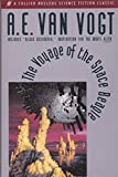 The Voyage of the Space Beagle (0020259905) by A. E. Van Vogt
