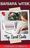 Top Secret Santa (Guardians of Freedom Book 3)