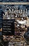 The Secret of Mental Magic Tricks: Ho...