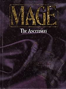 Mage: The Ascension,  2nd Edition by Kevin Murphy, Phil Brucato, Brian Campbell and Chris Hind