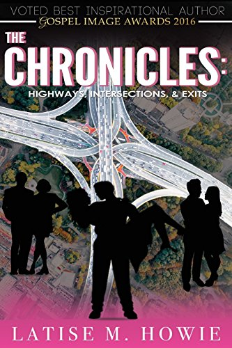 The Chronicles: Highways, Intersections, and Exits (The Chronicles Trilogy)