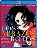Los Abrazos Rotos [Blu-ray]