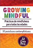 img - for Growing Mindful: Pr cticas de mindfulness para todas las edades (Spanish Edition) book / textbook / text book